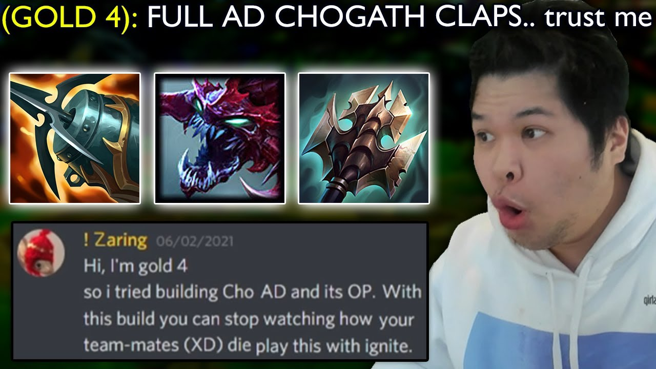 Gold 4 Player gives me an Infographic on why Full AD Cho'gath is OP right now.. wtf lol