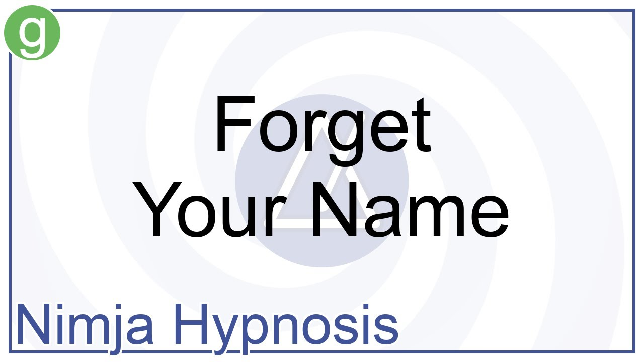 Hypnosis forget someone