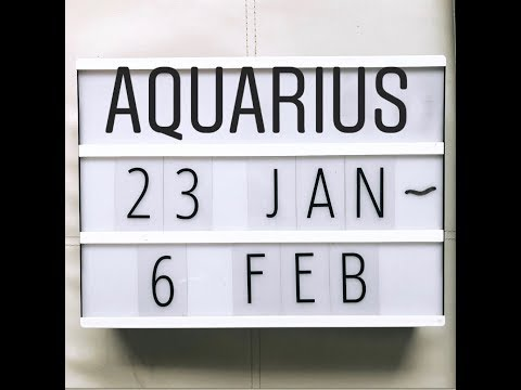 Aquarius January 24 to 6 February Tarot Reading NEW LOVE, NEW UNDERSTANDING!!
