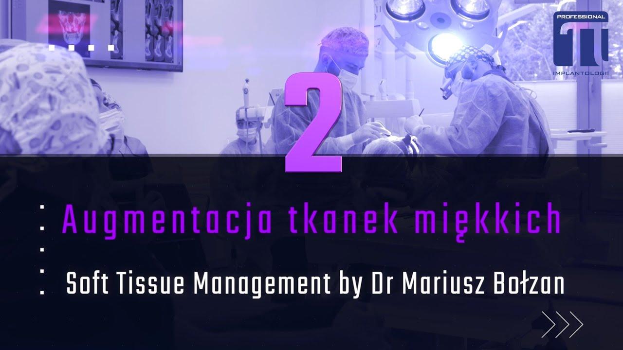 Soft Tissue Management zabieg 2