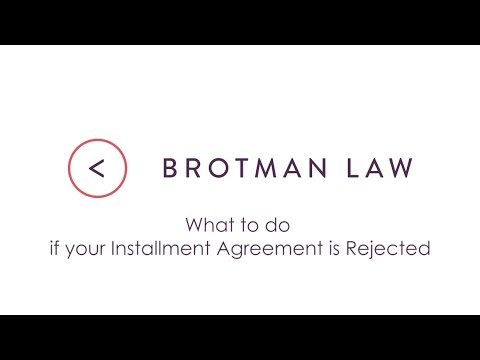 What to do if your Installment Agreement is Rejected - YouTube