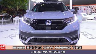 2020 Honda CR-V Hybrid TRG - Exterior And Interior - LA Auto Show 2019