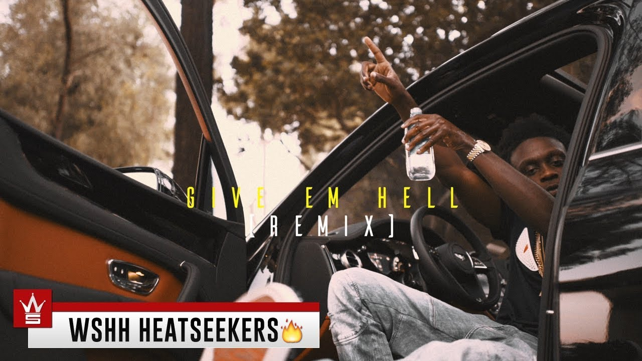 ColdHeartedAc - Give Em Hell (Remix) [WSHH Heatseekers Submitted]
