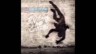 Story Of The Year - Until the day I die - Ten Years And Counting (2013)