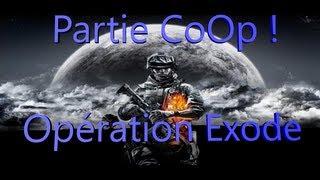 "[FR] Battlefield 3 Partie CoOp ! "" Opération Exode """