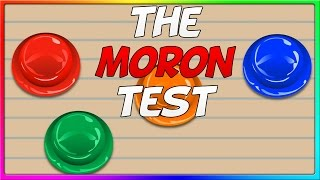 The MORON Test - Can I Pass It?