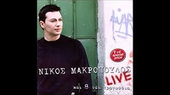 Nikos Makropoulos full live 2006.