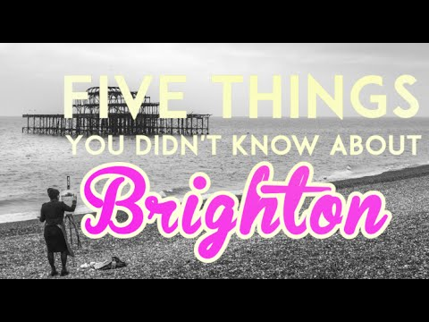 5 Things You Didn't Know About Brighton #4