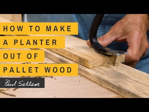 how-to-make-a-planter-out-of-pallet-wood- -paul-sellers