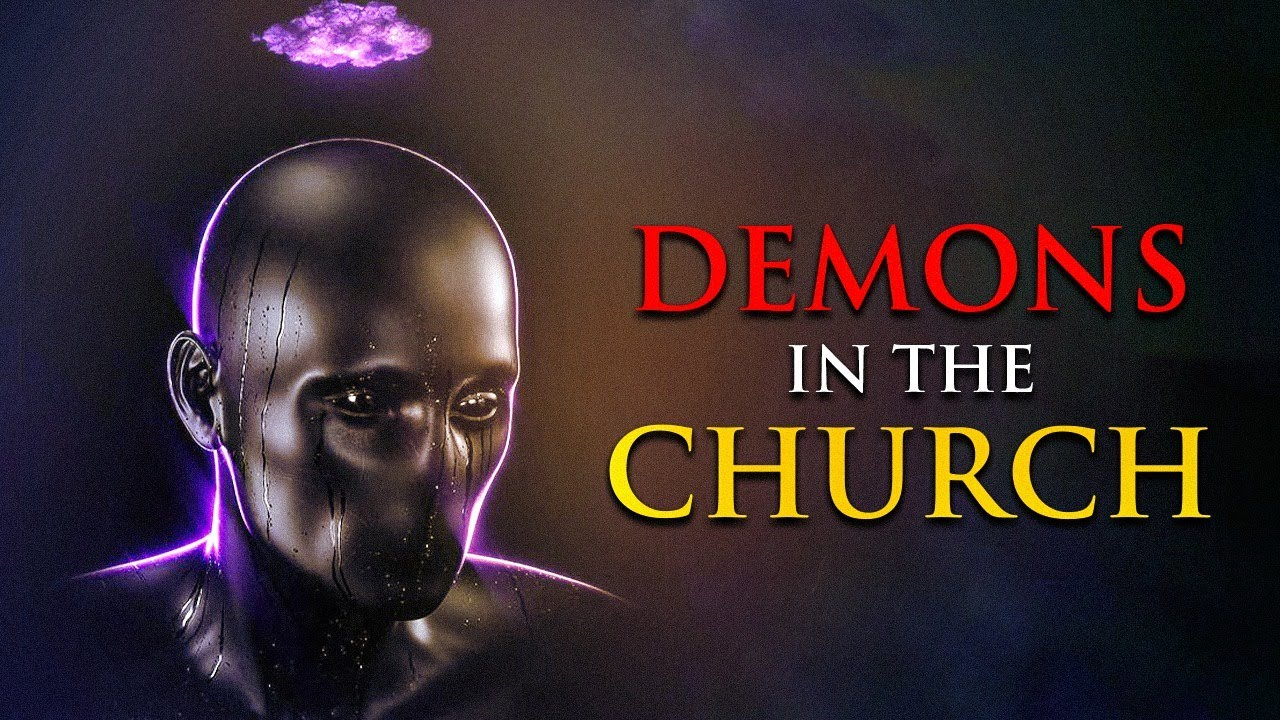 Would You Believe Me If I Told You There Are DEMONS HIDDEN IN THE CHURCH