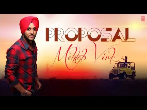 Proposal //Mehtab Virk//Punjabi Song // Mr.Punjabi..