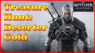 Witcher 3 - Deserter Gold - Quest