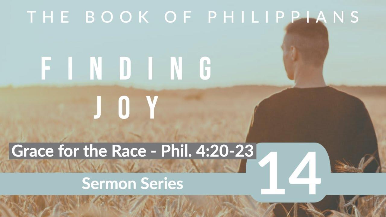 Philippians Sermon Series 14.  Grace for the Race.  Dr  Andrew Woods