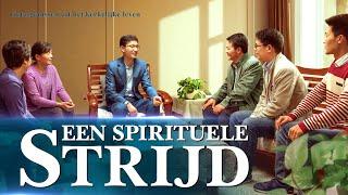 Ervaringen en getuigenissen van christenen 'Een spirituele strijd' (Nederlandse Ondertitels)