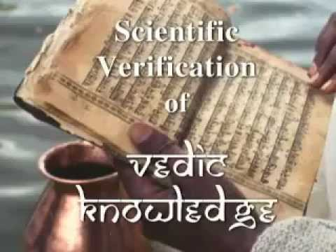 Scientific Verification of the Vedas 1