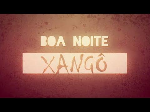 O Rappa - Boa Noite Xangô (Video Lyric)
