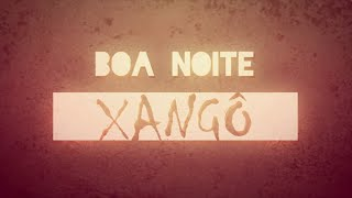O Rappa - Boa Noite Xangô (Video Lyric)