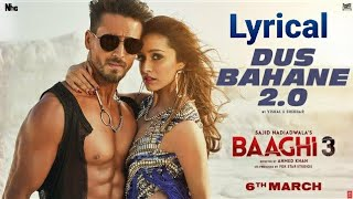DUS BAHANE 2.0 (Lyrical) - Baaghi 3 | Vishal, Shekhar Ft. KK, Shaan, Tulsi K | Tiger S, Shraddha K