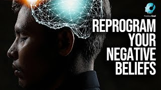 Reprogram Your Subconscious Negative Beliefs With These Teachings
