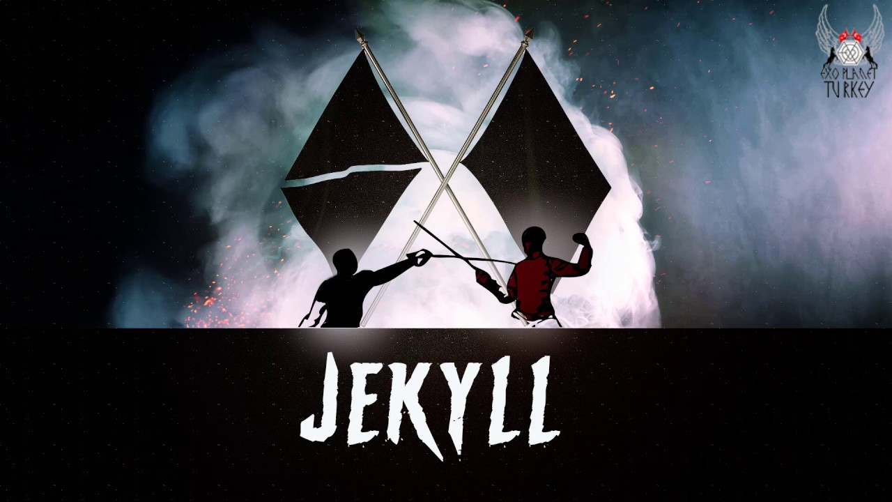 [Türkçe Altyazılı] EXO - Jekyll
