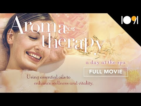 Aromatherapy: Using Essential Oils to Enhance Wellness and Vitality - A Day at the Spa Collection