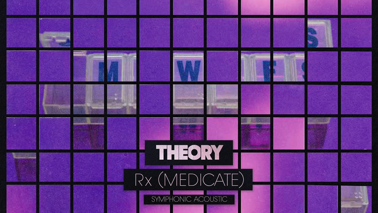 Why I Didnt Want To Medicate My >> Theory Rx Medicate Symphonic Acoustic Official Audio Youtube