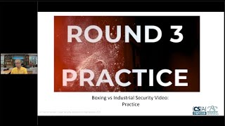 Boxing Round 3 Practice from the (CS)²AI Online Symposium: OT Cyber Risk: Taking it Down