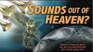 Loud unexplained sounds worldwide Last days End Times news