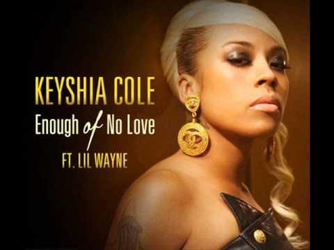 Keyshia Cole (feat. Lil Wayne) - Enough of no Love (Clean)