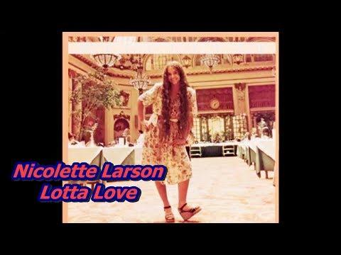 Nicolette Larson - Lotta Love (Extended Version)