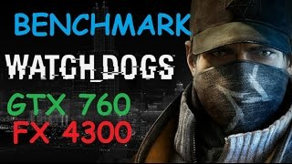 Watch_Dogs | PC | AMD FX-4300 | Asus GTX 760 | HIGH SETTINGS | Gameplay