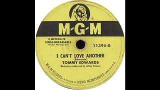 MGM 11395 B - I Can't Love Another – Tommy Edwards