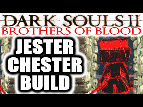 Dark Souls 2 PvP: Brothers of Blood: Crown of the Ivory King - JESTER CHESTER