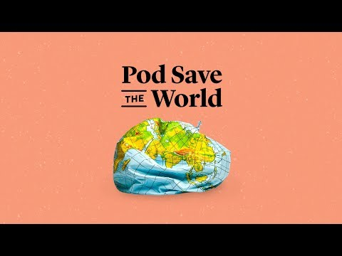 How authoritarianism is growing around the globe | Pod Save The World recording stream