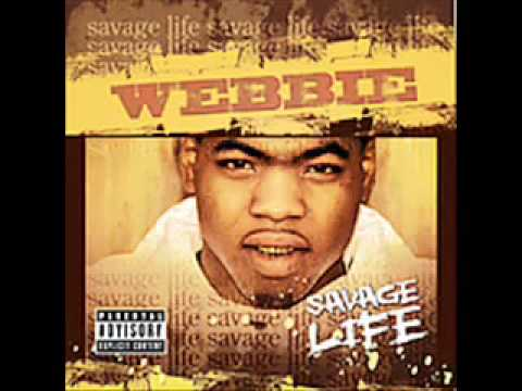 Webbie - What Is It (lyrics)