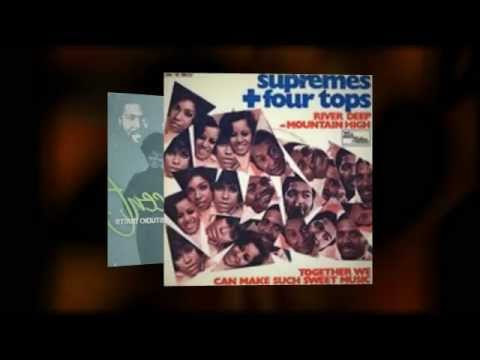 THE SUPREMES AND THE FOUR TOPS river deep mountain high