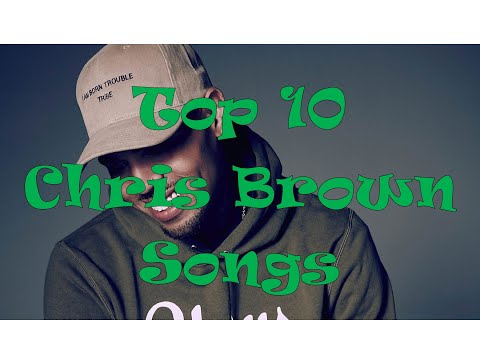 Top 10 Best Chris Brown Songs (1K SUB CELEBRATION)