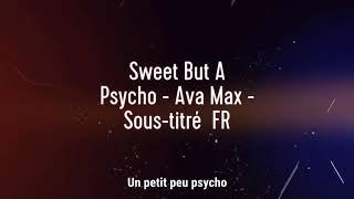 Sweet But A Psycho - Ava Max - Sous-titré FR