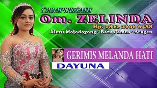 Gerimis Melanda Hati DAYUNA COVER BY Om. ZELINDA NEW BUDI MULYO AUDIO HVS SRAGEN HD FULLHD.mp3
