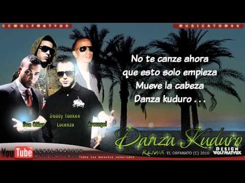 Danza kuduro Remix  Con letra