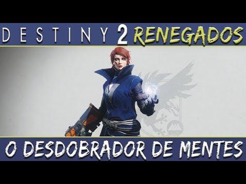 Destiny 2: Renegados - O Desdobrador de Mentes thumbnail