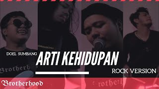 Download Lagu ARTI KEHIDUPAN - DOEL SUMBANG - BROTHERHOOD VERSION mp3