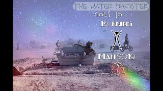 Burning Man 2019 Adventure