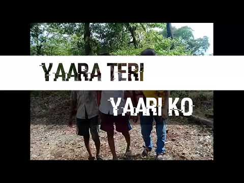 YAARA TERI YAARI KO OFFICIAL VIDEO SONG