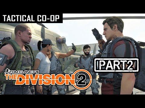 THE DIVISION 2 | CO-OP Part 2 (Tactical Walkthrough)