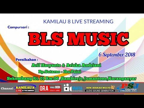 KAMILAU 8 LIVE STREAMING //BLS MUSIC// SEKEMBANG,JUMANTONO, //NEW BERKAH MULYO SOUND//06 sept 2018