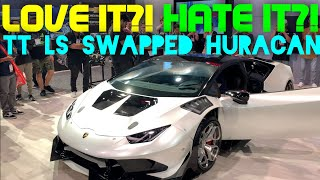 B is for build TT LS swapped Huracan!!!