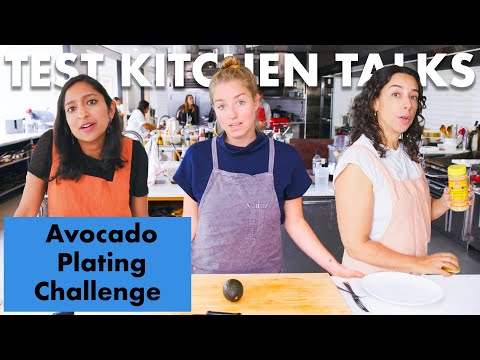 Pro Chefs Challenged to Plate an Avocado in 1 Minute | Test Kitchen Talks | Bon Apptit