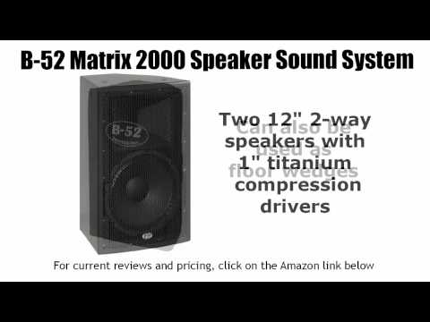 B-52 Matrix 2000 Speaker Sound System Overview poster