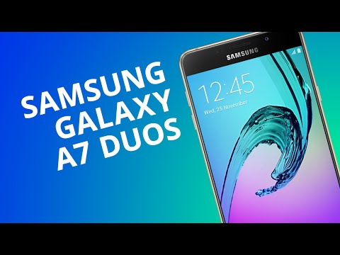 Samsung Galaxy A7 Duos [Análise]